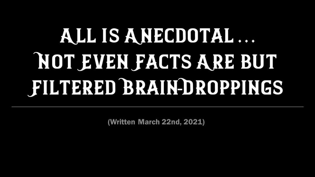 All Is Anecdotal