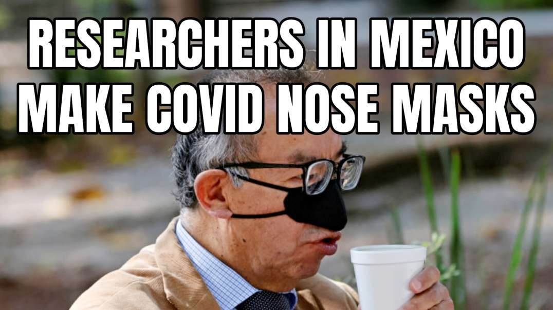 Researchers In Mexico Make Covid Nose Masks