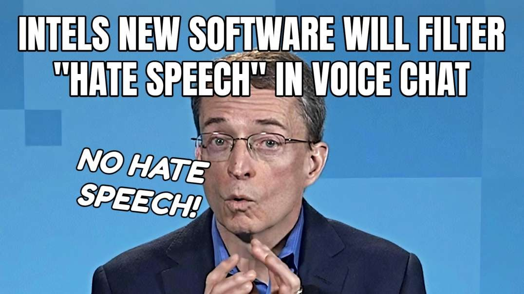 """Intels New Software Will Filter """"Hate Speech"""" In Voice Chat"""