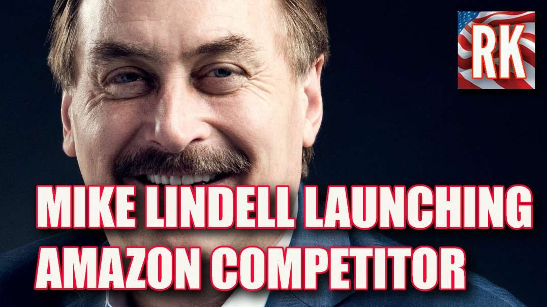 Lindell to Open Amazon Competitor