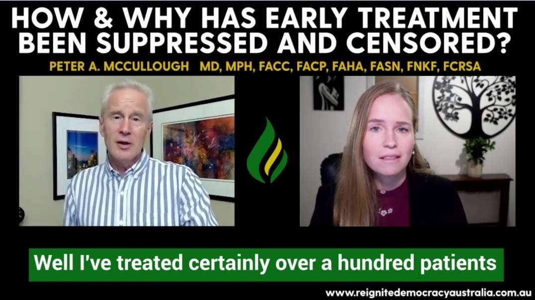 How & Why Has Early Treatment Been Suppressed and Why - Peter McCullough