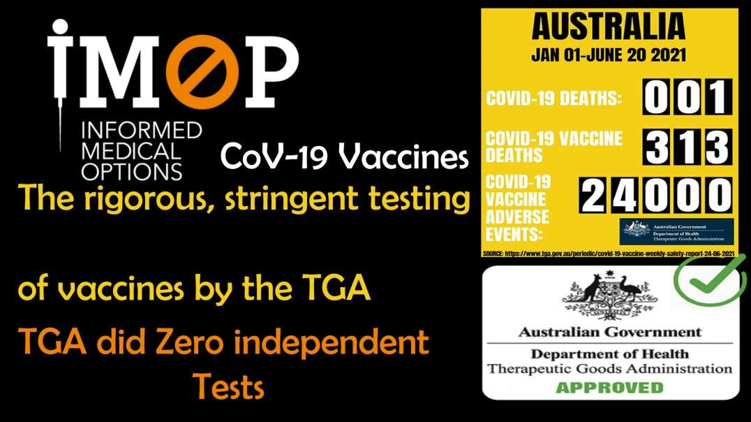 2021 JUL 01 IMOP Investigation reveals, rigorous, stringent testing of vaccines by the TGA is untrue