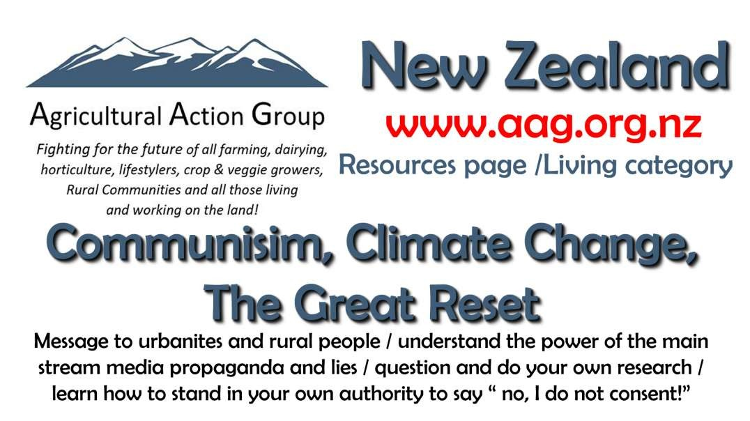 2021 JUL 02 AAG NZ Message to urbanites and rural people SOME REAL FACTS Climate Change