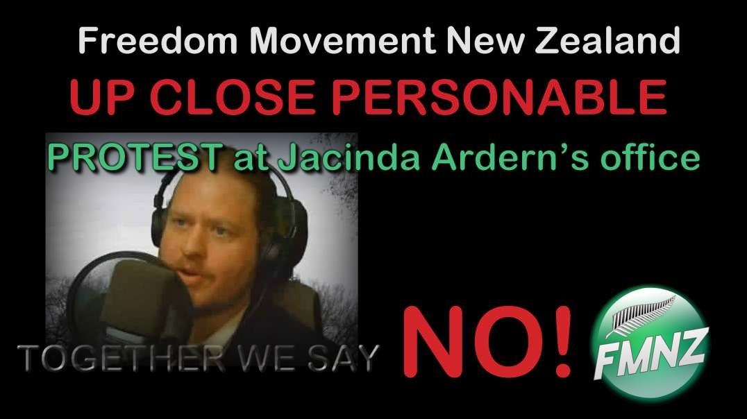 2021 JUL 15 Vinny Eastwood Helping The Truth Be Heard UP CLOSE PERSONABLE PROTEST PM Ardern's o