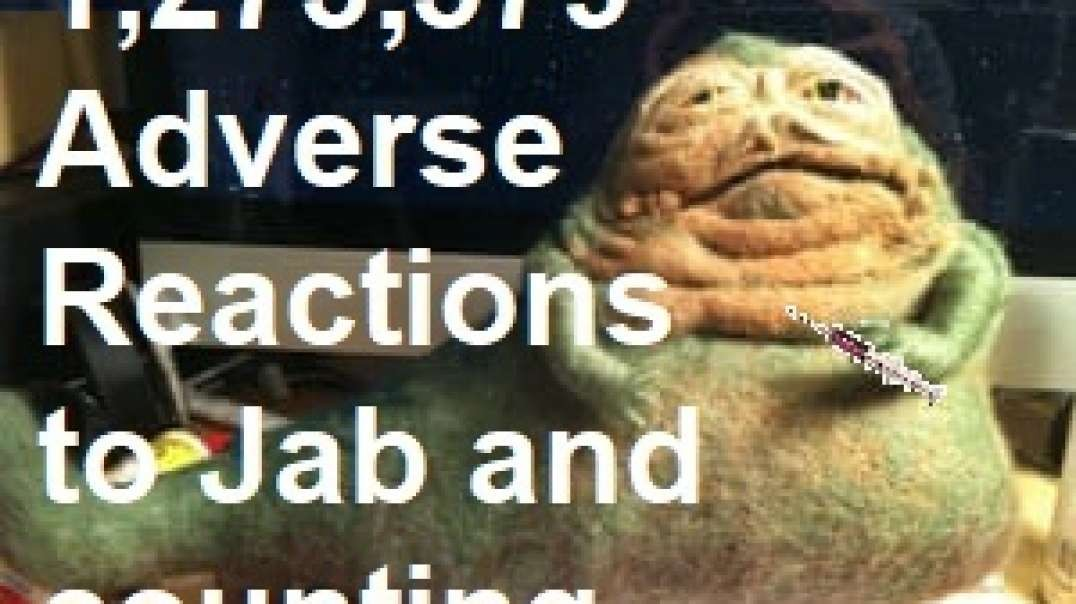 Jabba the hutt reports on Jab adverse reactions