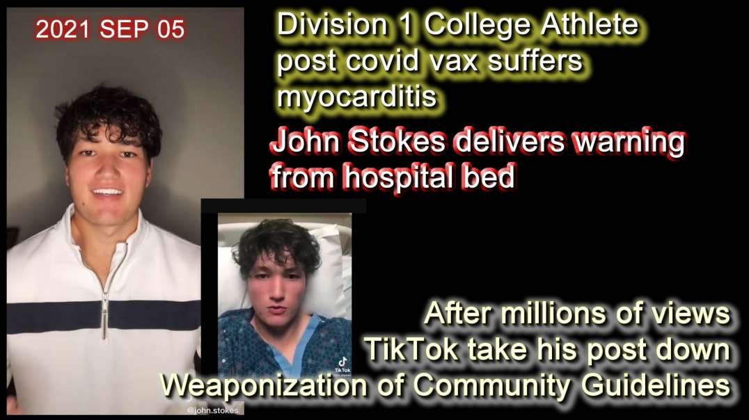 2021 SEP 05 College athlete post vax suffers myocarditis Stokes delivers warning from hospital bed