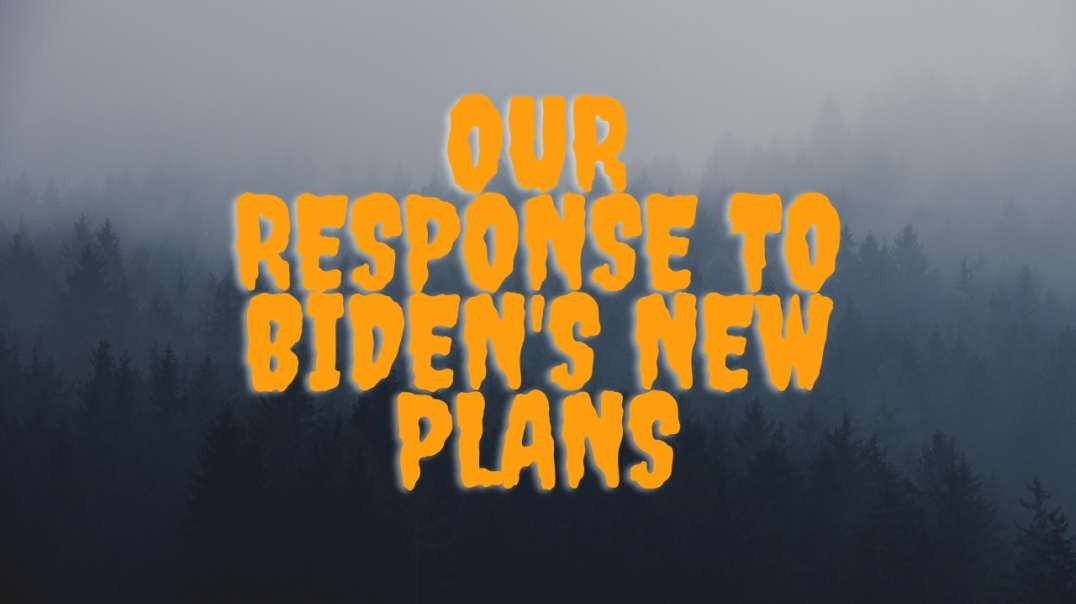 Biden's New Plans~ Vaccines for All!