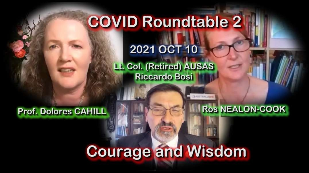 2021 OCT 10 Riccardo Bosi COVID Roundtable 2 Courage and Wisdom with Prof Cahill and Ros Nealon-Cook